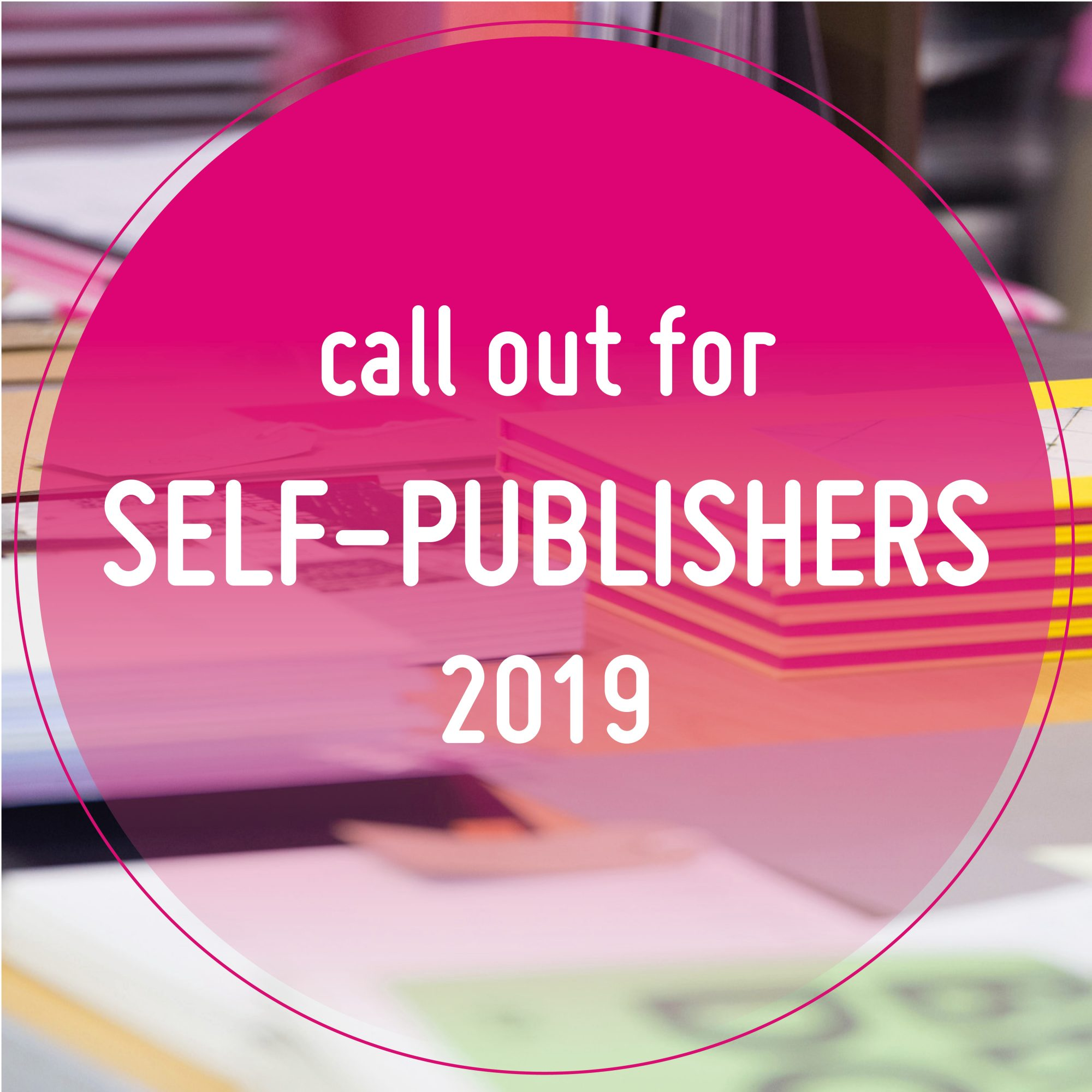 Call out for Self-publishers