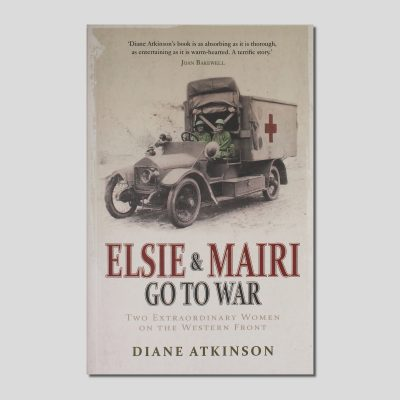 Elsie and Mairi to to War