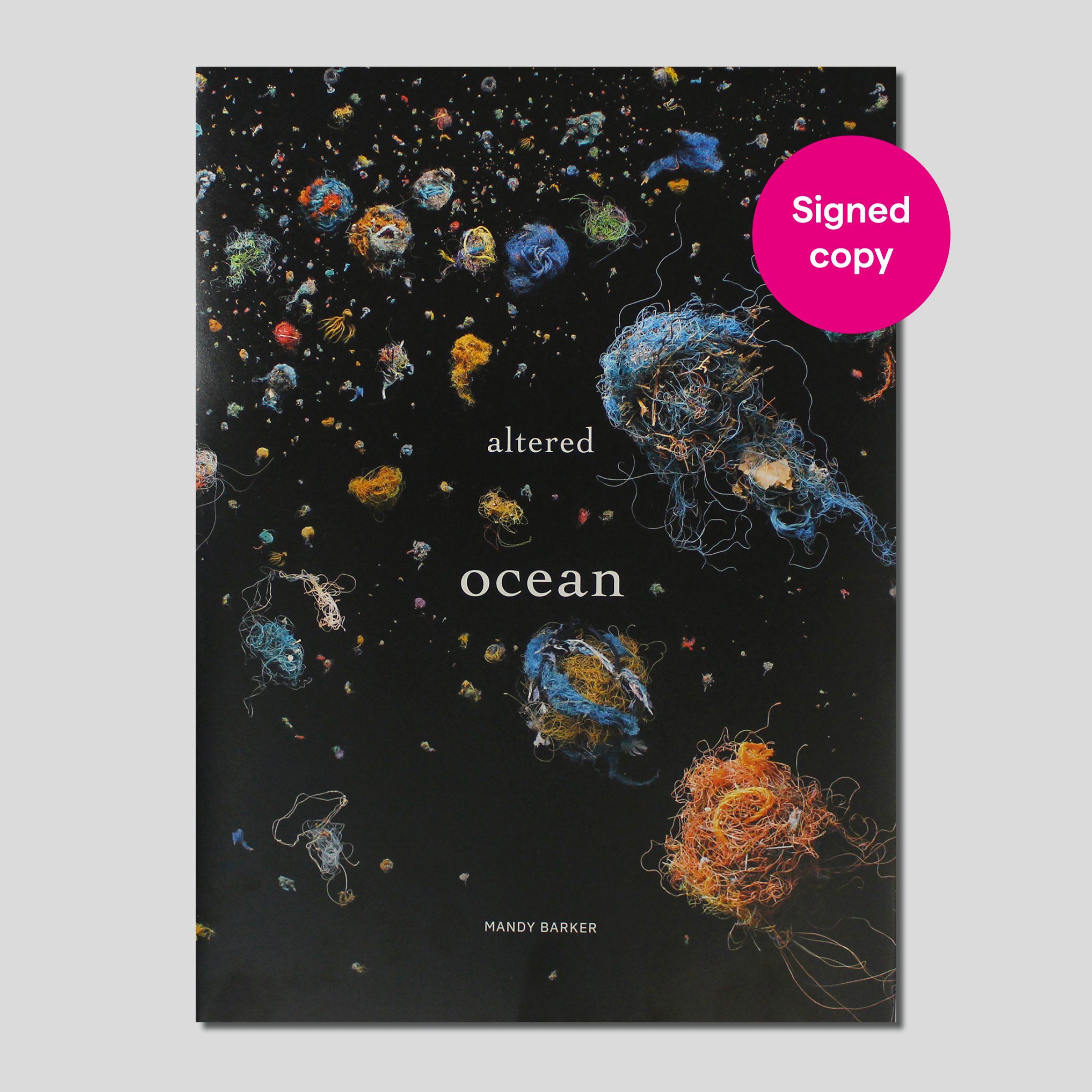 Altered Ocean by Mandy Barker signed